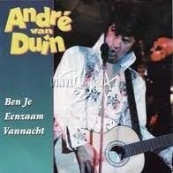André van Duin - Ben Je Eenzaam Vannacht (CDS)