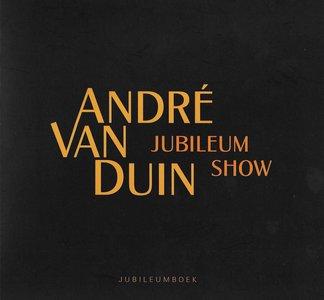 Andre Van Duin 40 Jaar Jubileumshow Boek (2004)